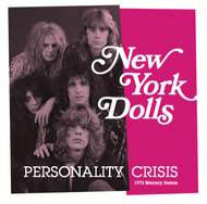 194 NEW YORK DOLLS - PERSONALITY CRISIS/TRASH