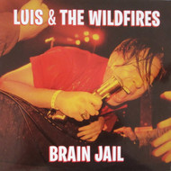 324 LUIS AND THE WILDFIRES - BRAIN JAIL LP (324)
