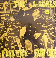 206 A-BONES - FREE BEER FOR LIFE LP (206)