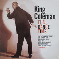 298 KING COLEMAN - IT'S DANCE TIME LP (298)