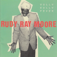 276 RUDY RAY MOORE - HULLY GULLY FEVER LP (276)
