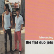 241 FLAT DUO JETS - INTRODUCING THE FLAT DUO JETS LP (241)
