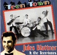 JULES BLATTNER - TEEN TOWN (CD)
