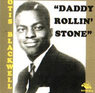 OTIS BLACKWELL - DADDY ROLLIN' STONE (CD)