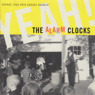 285 THE ALARM CLOCKS  - YEAH! LP (285)
