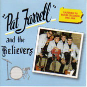 PAT FARRELL - PAT FARRELL AND THE BELIEVERS: 1966-1968 (CD)