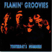 FLAMIN GROOVIES - YESTERDAY'S NUMBERS (CD)