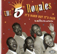 FIVE ROYALES - IT'S HARD BUT IT'S FAIR (CD)
