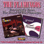 FLAMINGOS - REQUESTFULLY YOURS / THE SOUND OF THE FLAMINGOS (CD)