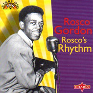 ROSCO GORDON - ROSCO'S RHYTHM (CD)