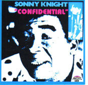 SONNY KNIGHT - CONFIDENTIAL (CD)