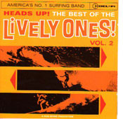 LIVELY ONES - HEADS UP! THE BEST OF THE LIVELY ONES VOL. 2 (CD)