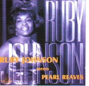 RUBY JOHNSON MEETS PEARL REAVES (CD)