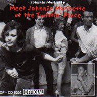 JOHNNIE MORRISSETTE - MEET AT TWISTIN' PLACE (CD)