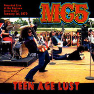 MC5 - TEEN AGE LUST (CD)
