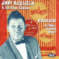 JIMMY McCRACKLIN AND HIS BLUES BLASTERS - BLUES BLASTIN: THE MODERN RECORDINGS VOL. 2 (CD)