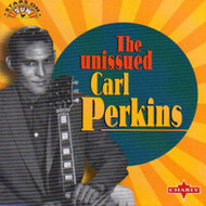 CARL PERKINS - UNISSUED (CD)