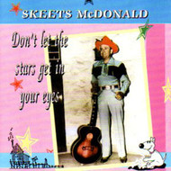 SKEETS McDONALD - DON'T LET THE STARS (CD)