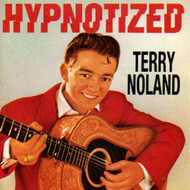 TERRY NOLAND - HYPNOTIZED (CD)