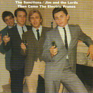 SANCTIONS / JIM AND THE LORDS - THEN CAME THE ELECTRIC PRUNES (CD)