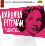 BARBARA PITTMAN - GETTING BETTER ALL THE TIME (CD)