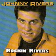 JOHNNY RIVERS - ROCKIN' RHYTHM (CD)