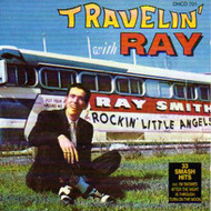 RAY SMITH - TRAVELIN' WITH RAY (CD)