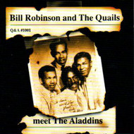 BILL ROBINSON AND THE QUAILS MEET THE ALADDINS (CD)