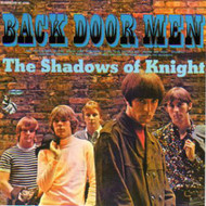 SHADOWS OF KNIGHT - BACK DOOR MEN (CD)