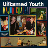 UNTAMED YOUTH - MAJOR CHAOS (CD)