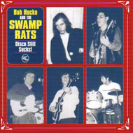 SWAMP RATS - DISCO STILL SUCKS (CD)