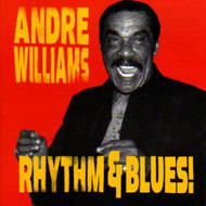 ANDRE WILLIAMS - RHYTHM & BLUES (CD)
