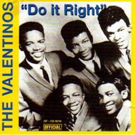 VALENTINOS - DO IT RIGHT (CD)
