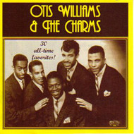 OTIS WILLIAMS AND THE CHARMS (CD)