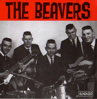 BEAVERS - CHANTILLY LACE/LOVE ME BABY