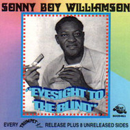 SONNY BOY WILLIAMSON - EYESIGHT TO THE BLIND (CD)