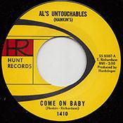 AL'S UNTOUCHABLES - COME ON BABY