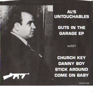 AL'S UNTOUCHABLES - GUTS IN THE GARAGE EP!