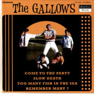 GALLOWS - COME TO THE PARTY