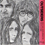 OUTSIDERS - DON'T YOU WORRY ABOUT ME / BIRD IN A CAGE