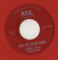 JERRY AND THE LANDSLIDERS - GET OFF OF MY ROOF/GREEN FIRE