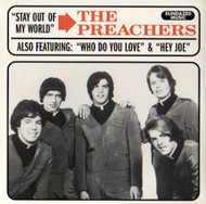 PREACHERS - WHO DO YOU LOVE /STAY OUT OF MY WORLD/HEY JOE