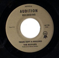 ROGUES - TRAIN KEPT A-ROLLIN'