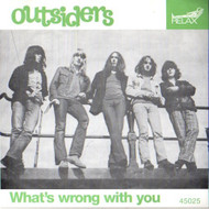 OUTSIDERS - MONKEY ON YOUR BACK / WHAT'S WRONG WITH YOU