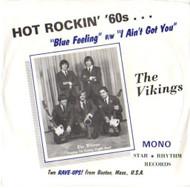 VIKINGS - BLUE FEELING/I AIN'T GOT YOU