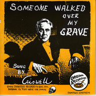 CRISWELL - SOMEONE WALKED OVER MY GRAVE