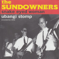 040 SUNDOWNERS - SNAKE EYED WOMAN / UBANGI STOMP (040)