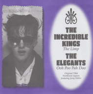 073 INCREDIBLE KINGS - THE LIMP b/w THE ELEGANTS - OOH POO PAH DOO (073)