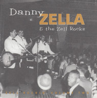 050 DANNY ZELLA & THE ZELL ROCKS - ZELL ROCKIN' VOL. 2 (050)