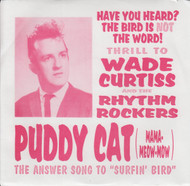 051 WADE CURTISS & THE RHYTHM ROCKERS - PUDDY CAT / REAL COOL (051)